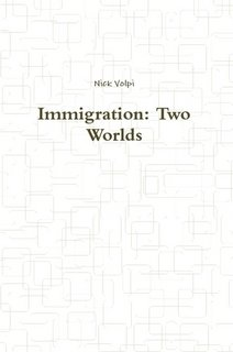Immigration: Two Worlds pdf