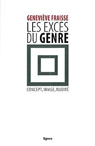 Les excès du genre par Geneviève Fraisse