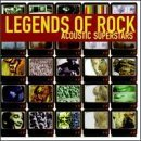 Legends of Rock: Acoustic Superstars by Various Artists