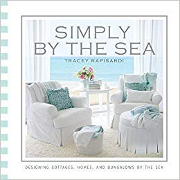 Sea Cottage ([By Tracey Rapisardi ] Simply by the Sea: Designed Cottages, Homes and Bungalows by the Sea (Hardcover) by Tracey Rapisardi (Author) (Hardcover))