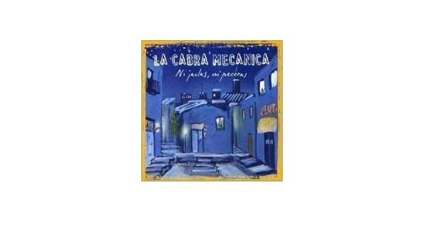 Cabra Mecanica - Essential Albums: Ni Jaulas Ni Peceras - Amazon.com Music