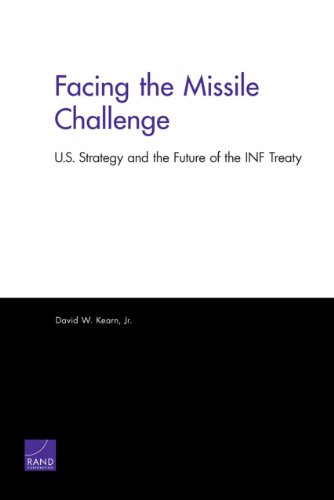 Facing the Missile Challenge: U.S. Strategy and the Future of the INF Treaty