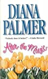 After the Music, Diana Palmer, 1551665654
