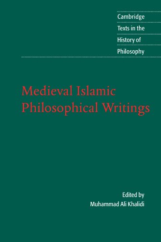 Medieval Islamic Philosophical Writings (Cambridge Texts in the History of Philosophy)