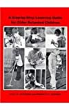Step-by-Step Learning Guide for Older Retarded Children, Johnson, Vicki M. and Werner, Roberta A., 0815621817