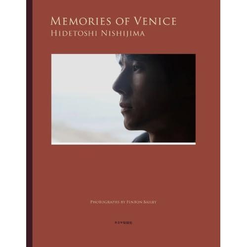 西島秀俊 MEMORIES OF VENICE 表紙画像