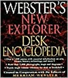Webster's New Explorer Desk Encyclopedia, Merriam-Webster, Inc. Staff, 1892859432