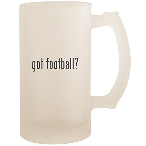 - got football? - 16oz Glass Frosted Beer Stein Mug, Frosted