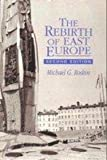 The Rebirth of East Europe, Roskin, Michael G., 0130359572