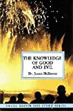 The Knowledge of Good and Evil 9780866940849