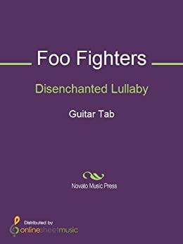 DISENCHANTED LULLABY TAB by Foo Fighters @ Ultimate …