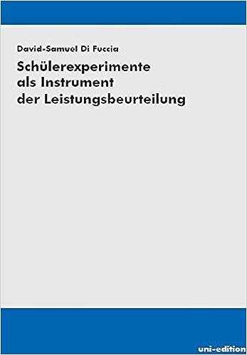 Schülerexperimente als Instrument der Leistungsbeurteilung: Amazon ...