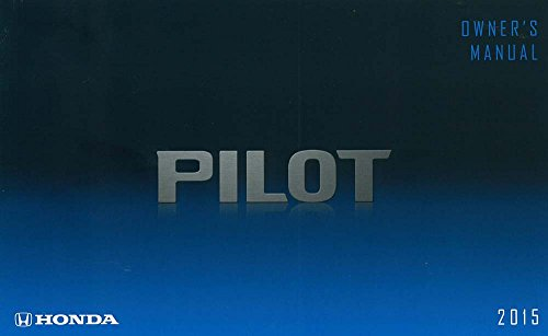 bishko automotive literature 2015 Honda Pilot Owners Manual User Guide Reference Operator Book Fuses Fluids