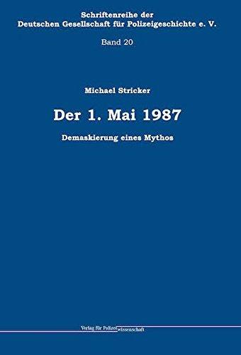 Der 1. Mai 1987: Demaskierung eines Mythos