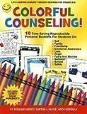 Colorful Counseling, Sartori, Rosanne Sheritz and Herrman, Rachel, 1575431416