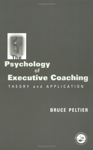 Psychology of Executive Coaching: Theory and Application