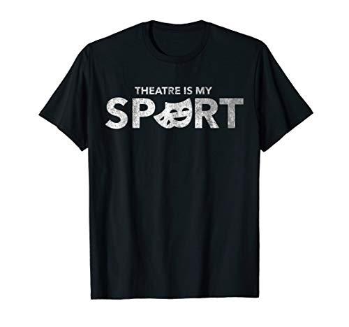 Directors Showcase Cotton - Classic Theatre is My Sport Acting Drama Vintage T-Shirt