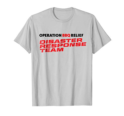 (Operation BBQ Relief Disaster Response Team T-Shirt)