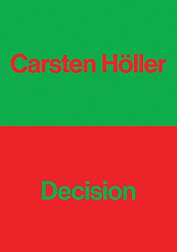 Carsten Höller: Decision