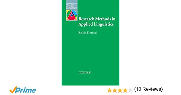 Research methods in applied linguistics oxford applied research methods in applied linguistics oxford applied linguistics zoltn drnyei 9780194422581 amazon books fandeluxe Choice Image