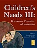 img - for Children's Needs III: book / textbook / text book