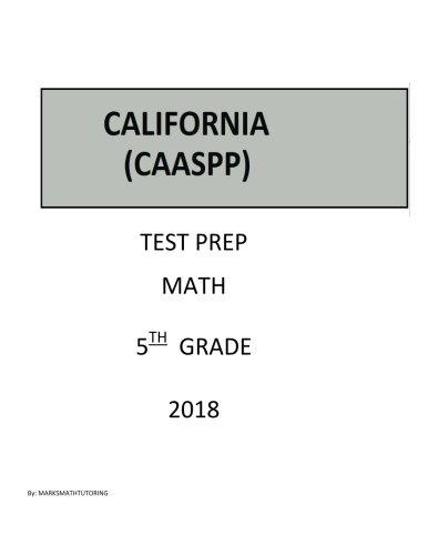 5th Grade CAASPP Test Prep: California Assessment of Student Performance and Progress Test Prep