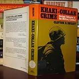 Khaki-Collar Crime, Clifton D. Bryant, 002904930X