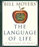 img - for The Language of Life: A Festival of Poets by Bill D. Moyers (1995-07-05) book / textbook / text book