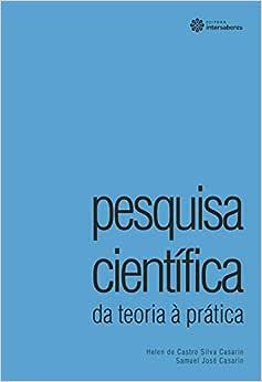 Pesquisa científica: da teoria à prática - 9788582123690