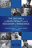 Decline of the Death Penalty & the Discovery of Innocence (08) by Baumgartner, Frank R - Boef, Suzanna L De - Boydstun, Amber [Paperback (2008)]