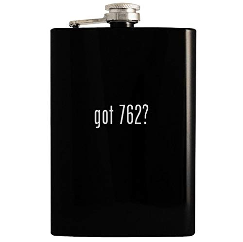 got 762? - Black 8oz Hip Drinking Alcohol Flask