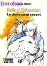 Belle et Sébastien : Le document secret par Aubry