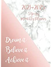 2021-2025 Monthly Planner 5 Years-Dream it, Believe it, Achieve it: Five Year Monthly Planner with Goals, Holidays & Inspirational Quotes - Pretty Marble and Rose Gold Hardcover - Great Gift for Women