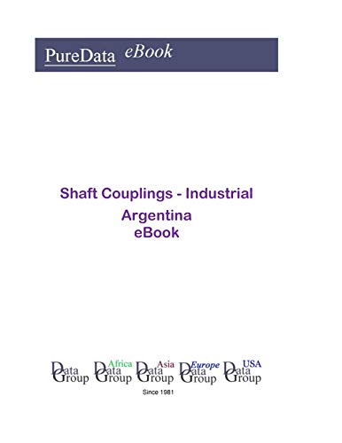 Shaft Couplings - Industrial in Argentina: Market Sales