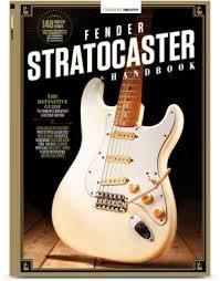Guitarist Presents Fender Stratocaster Handbook Second Edition