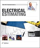 Mike Holt's Illustrated Guide to Electrical Estimating 2nd Edition, Mike Holt, 1932685502