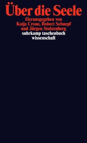 Über die Seele (suhrkamp taschenbuch wissenschaft)