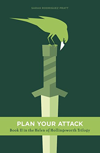 Plan Your Attack (The Helen of Hollingsworth Trilogy Book 2)