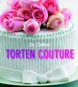 Torten Couture. Torten dekorieren