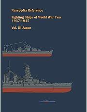 Fighting ships of World War Two 1937 - 1945. Volume III. Japan