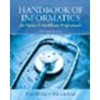 Handbook of Informatics for Nurses & Healthcare Professionals by Toni Lee Hebda, Patricia Czar [Prentice Hall, 2012] (Paperback) 5th Edition [Paperback]