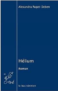 Hélium, Paget-Deben, Alexandra