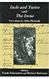 Incle and Yarico : And, the Incas: Two Plays, Thelwall, John and Felsenstein, Frank, 0838641016
