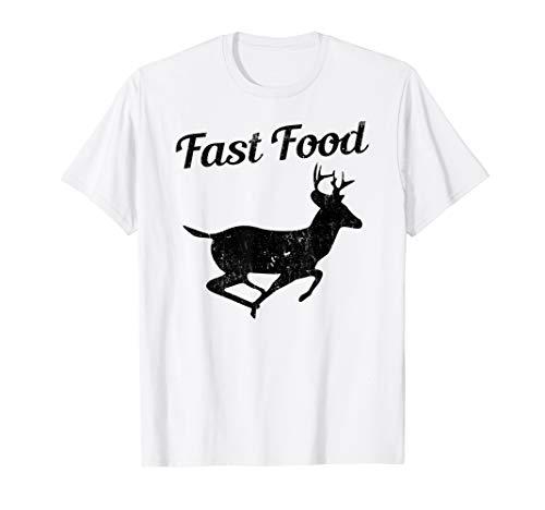 Fast Food Funny Hunting Deer Gift Shirt