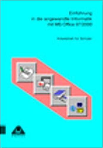 Einführung in die angewandte Informatik mit MS Office 97/2000.