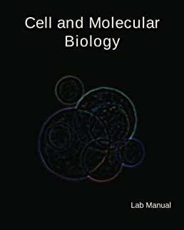 cell and molecular biology lab manual dr david a thompson mrs rh amazon com molecular biology techniques third edition a classroom laboratory manual pdf molecular biology laboratory manual srm university