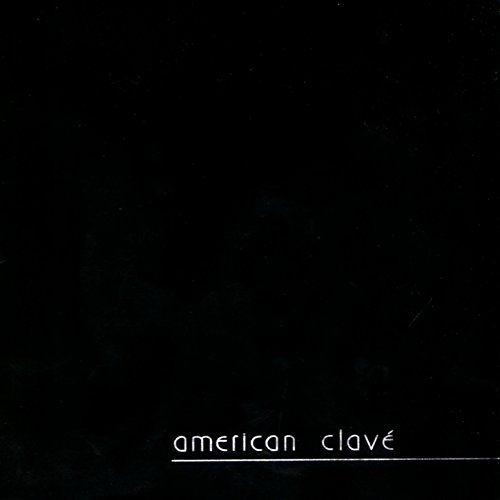 American Clave [Explicit]