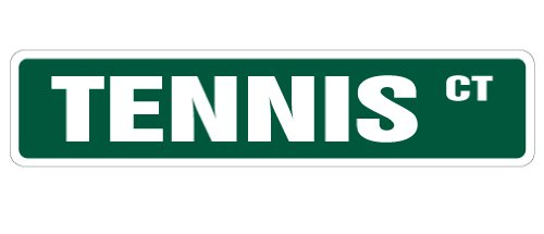 - TENNIS Street Sign court player ball shop teacher | Indoor/Outdoor | 18