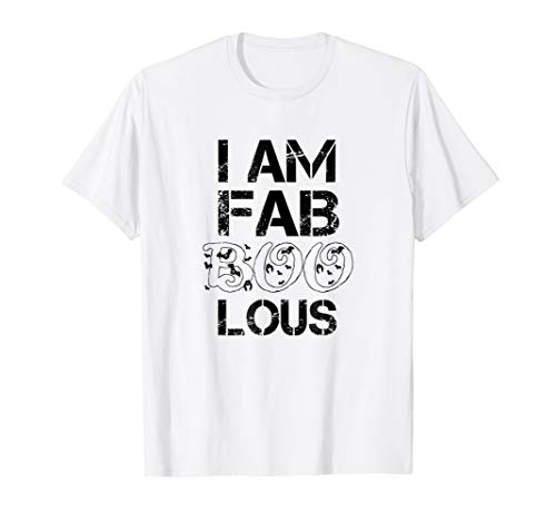 I Am Fab Boo Lous Funny Halloween Party -