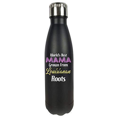 - World's Best Mama Grown From Louisianan Roots - Vacuum Sealed Water Bottle